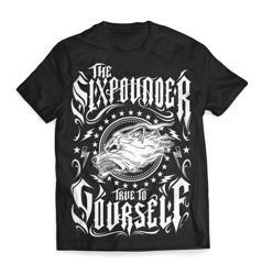 "Koszulka THE SIXPOUNDER - ""True To Yourself"""